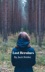Lost Heroines
