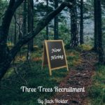 Three Trees Recruitment Coming Soon